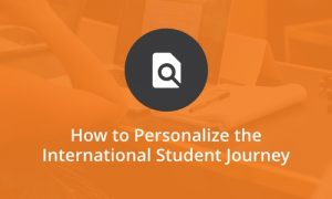 How to personalize the international student journey